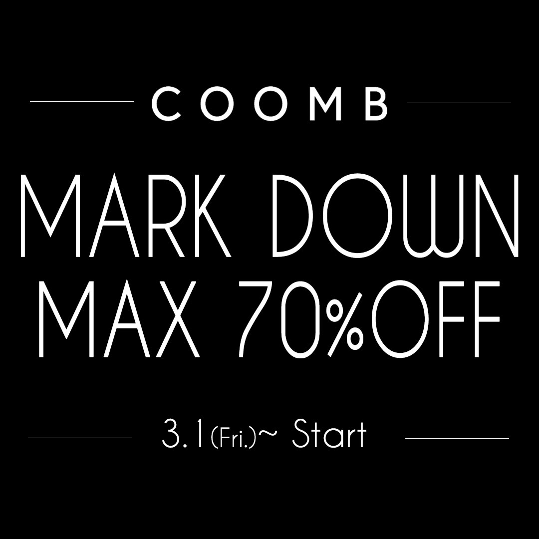 MARK DOWN  MAX 70%OFF